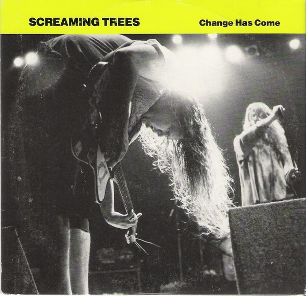 Screaming Trees, Change Has Come