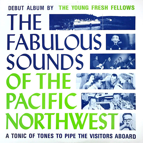 Young Fresh Fellows, Fabulous Sounds of the Pacific Northwest
